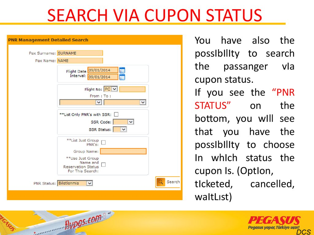 SEARCH VIA CUPON STATUS