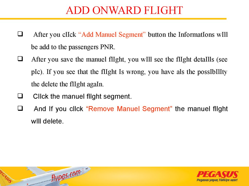 ADD ONWARD FLIGHT