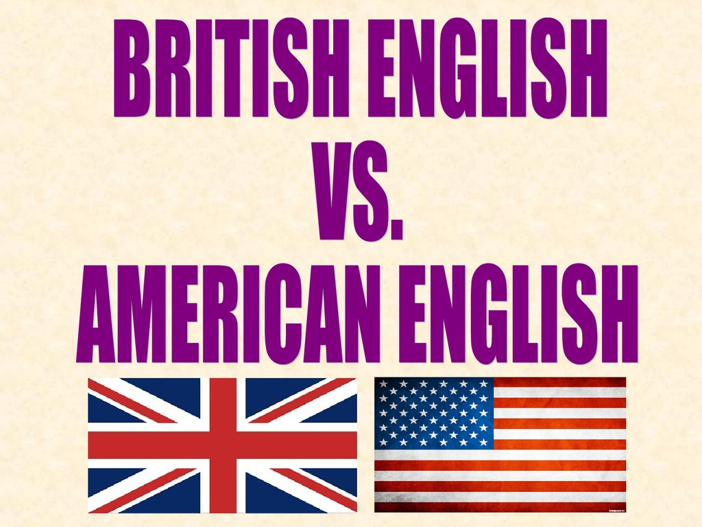 British english vs. american english - online presentation