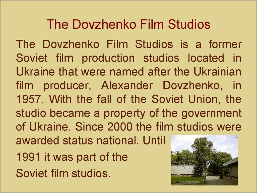 The Dovzhenko Film Studios