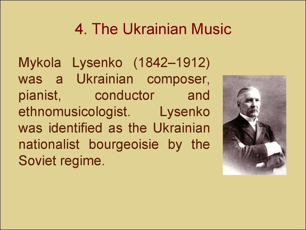 4. The Ukrainian Music