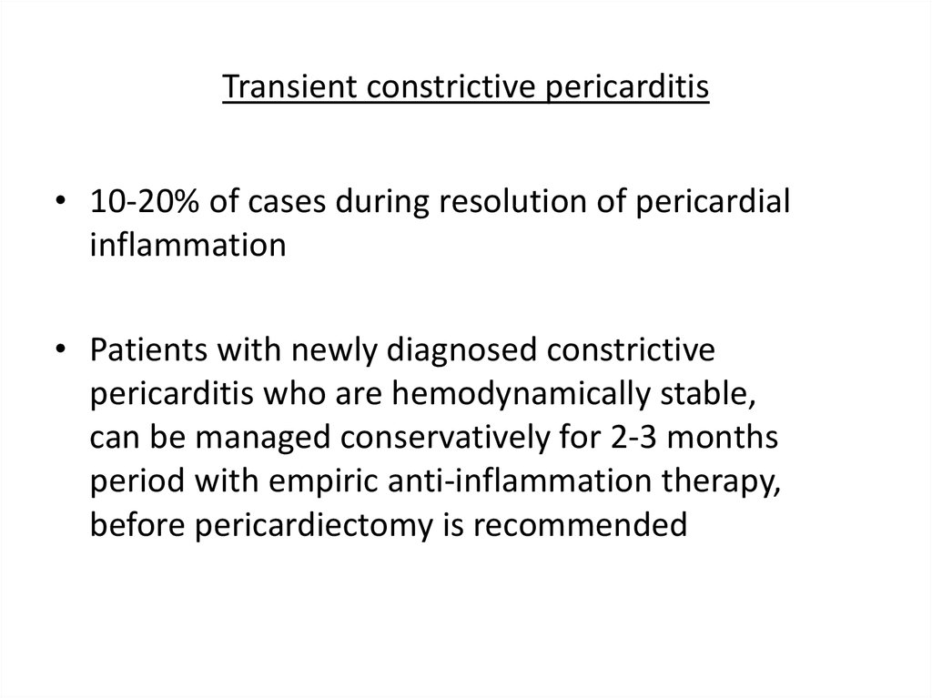 Transient constrictive pericarditis