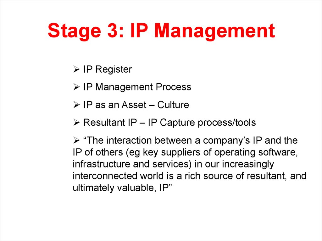 Stage 3: IP Management