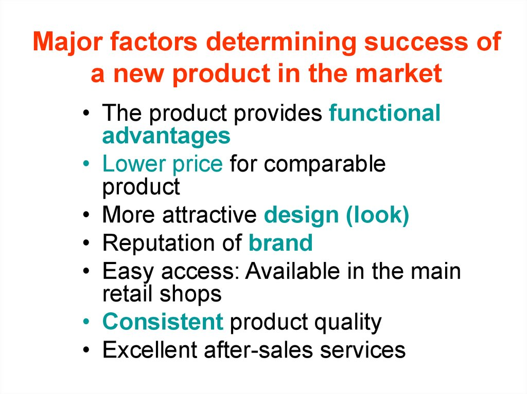 Major factors determining success of a new product in the market