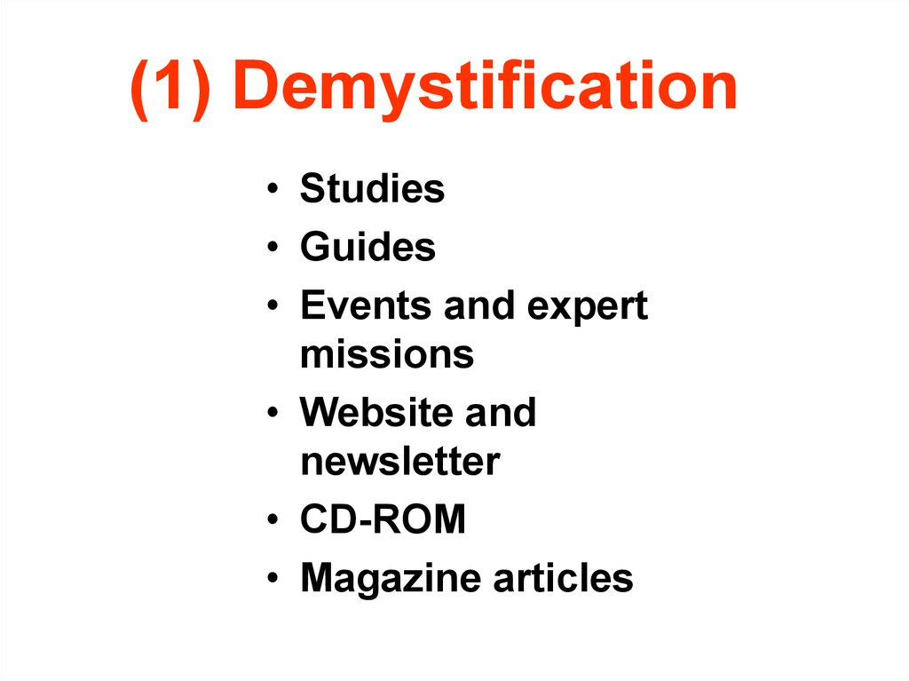 (1) Demystification