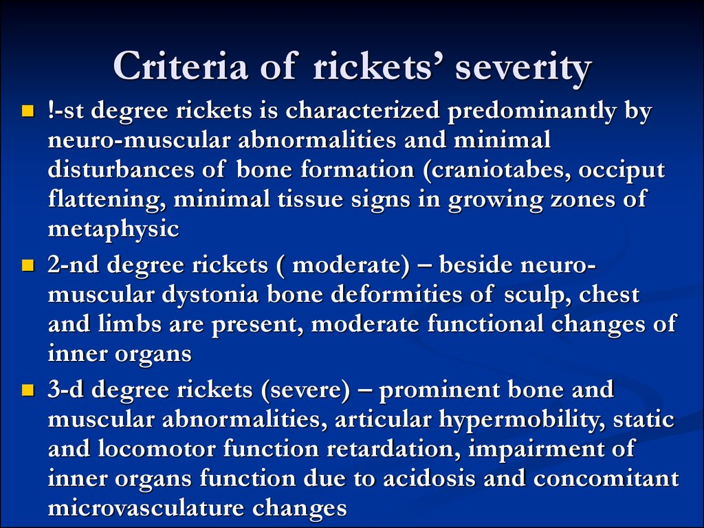 Criteria of rickets' severity