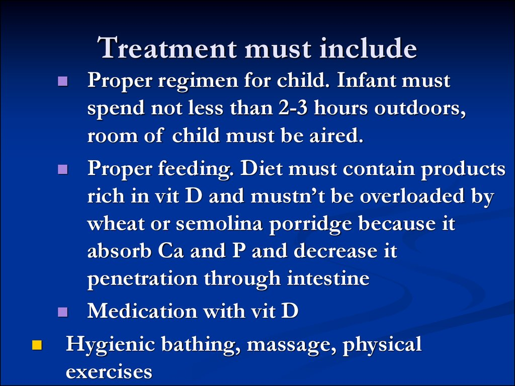 Treatment must include