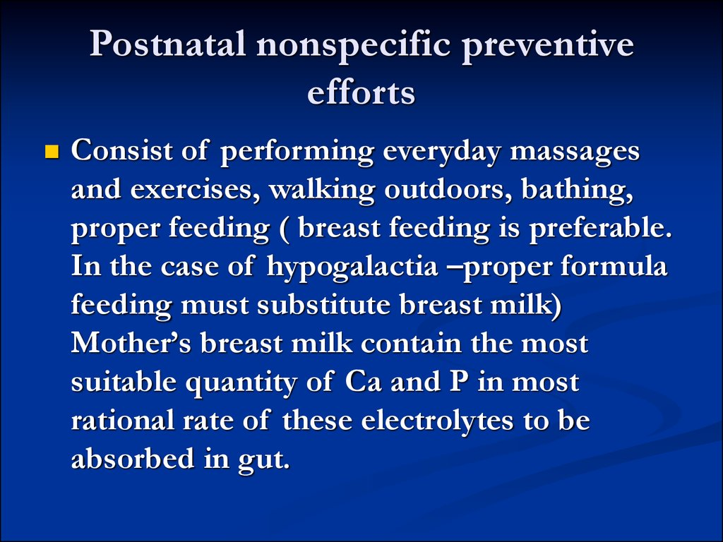 Postnatal nonspecific preventive efforts