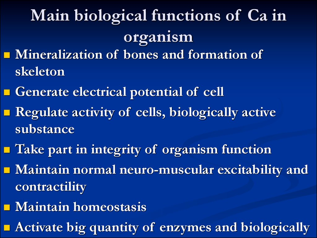 Main biological functions of Ca in organism