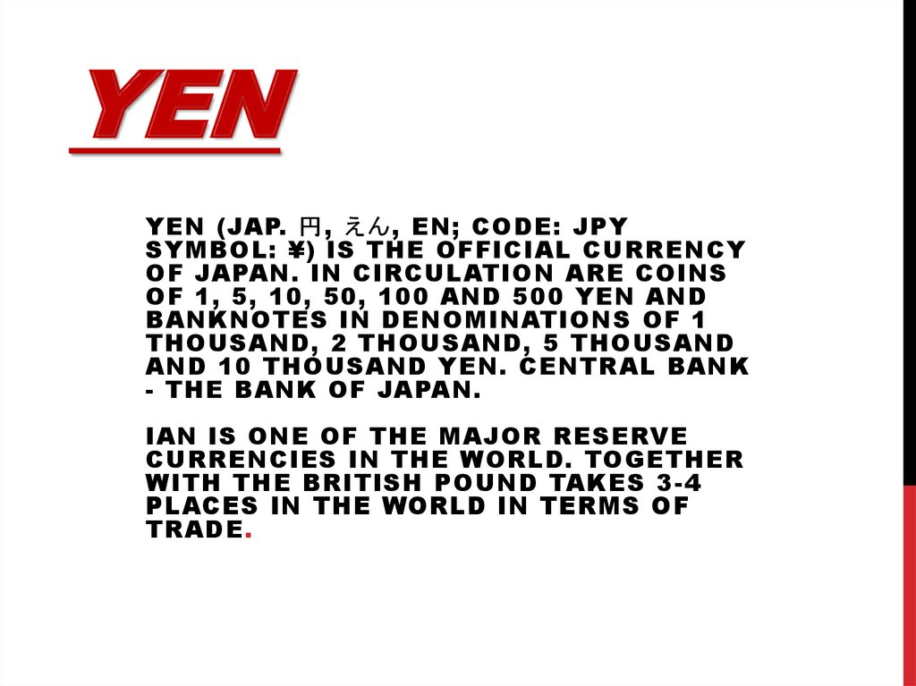 The Official Currency Japanese Yen
