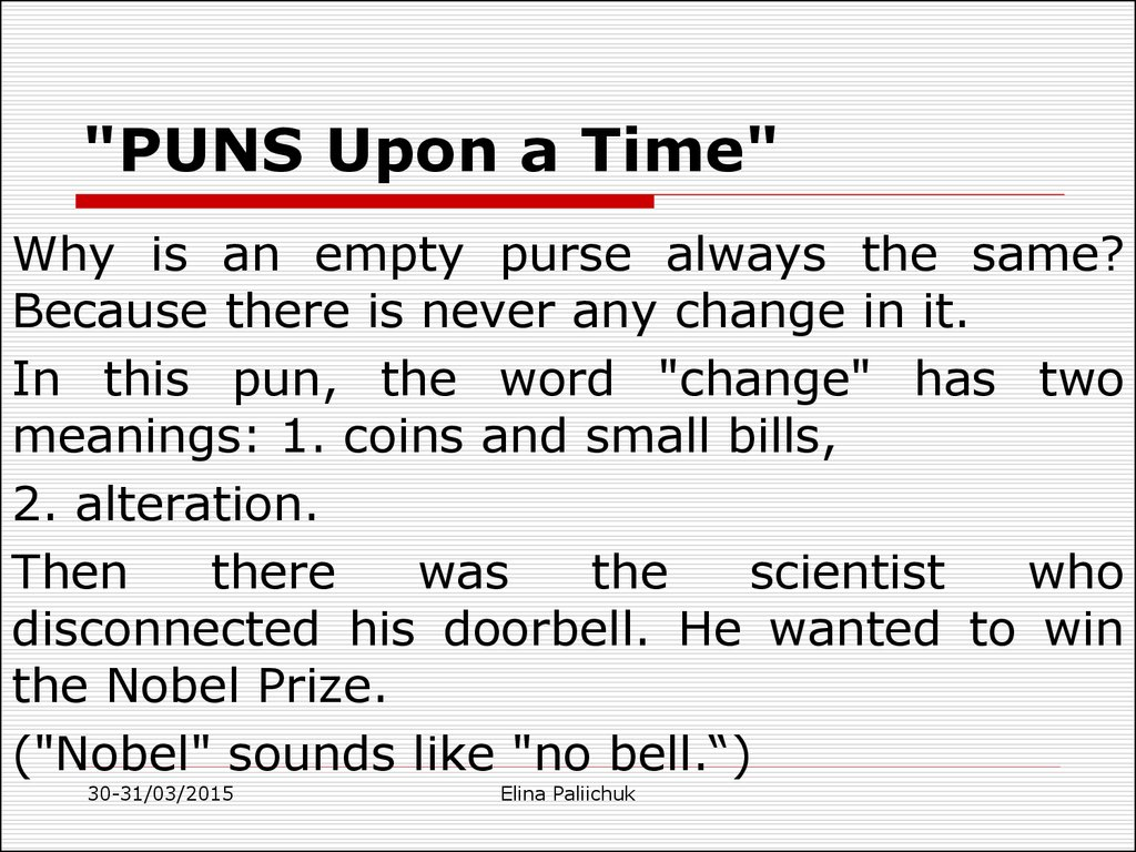 """PUNS Upon a Time"""