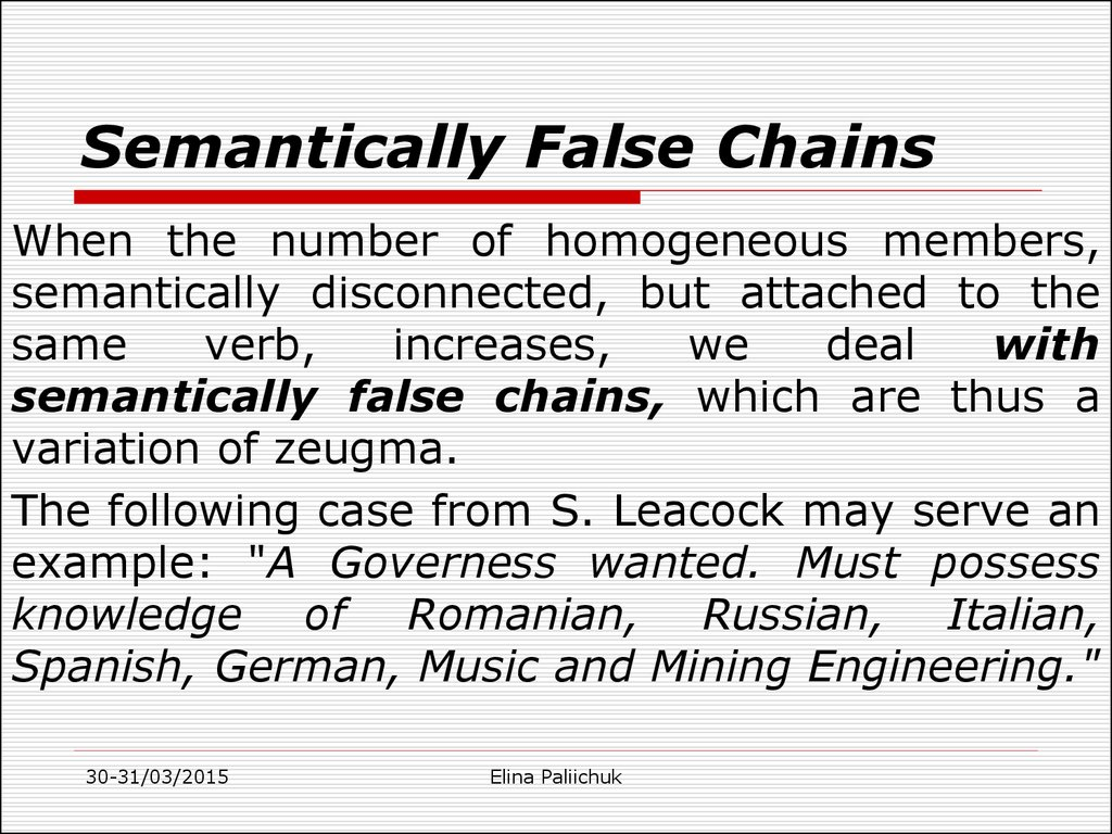 Semantically False Chains