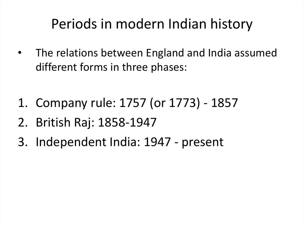 Periods in modern Indian history