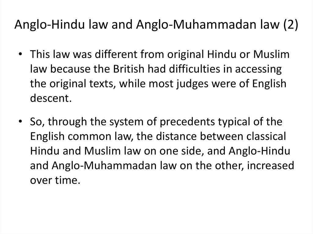 Anglo-Hindu law and Anglo-Muhammadan law (2)