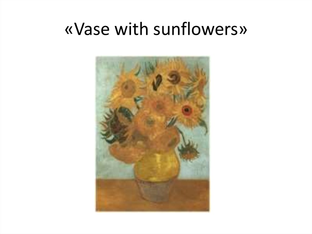 «Vase with sunflowers»