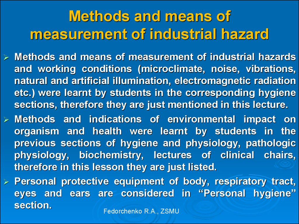 Methods and means of measurement of industrial hazard