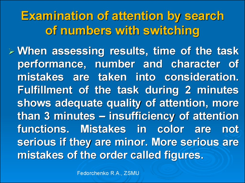 Examination of attention by search of numbers with switching