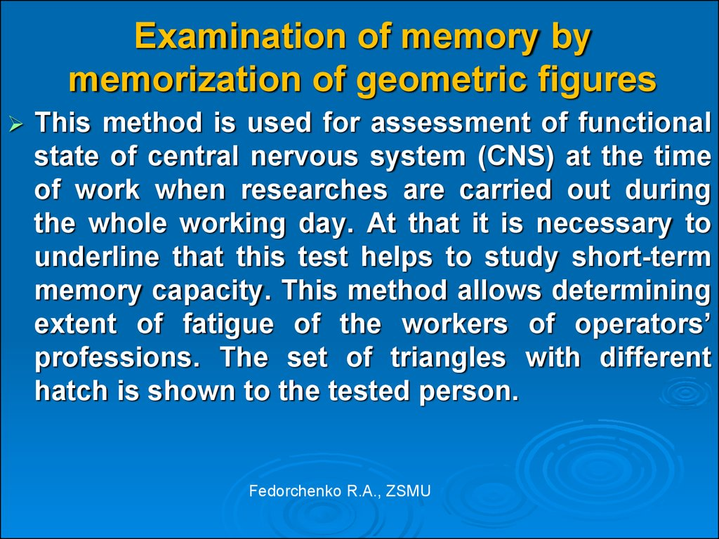 Examination of memory by memorization of geometric figures