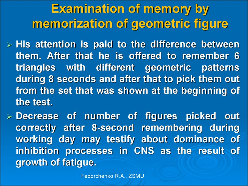 Examination of memory by memorization of geometric figure