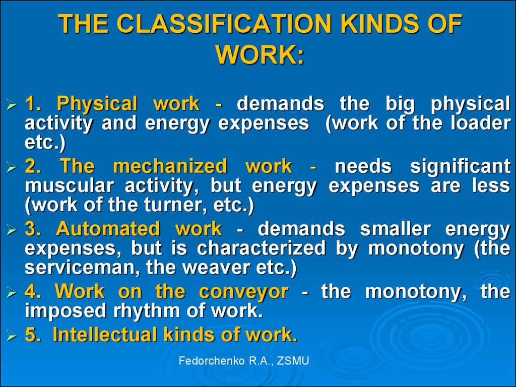 THE CLASSIFICATION KINDS OF WORK: