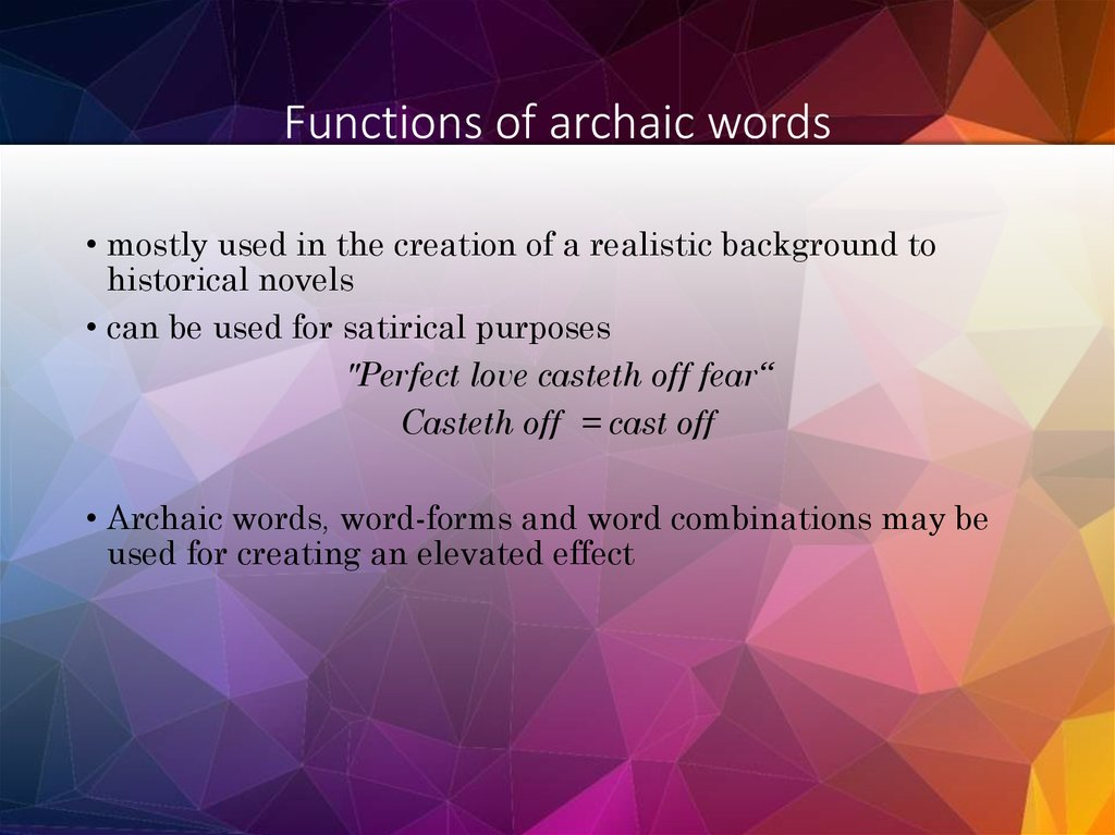 Functions of archaic words