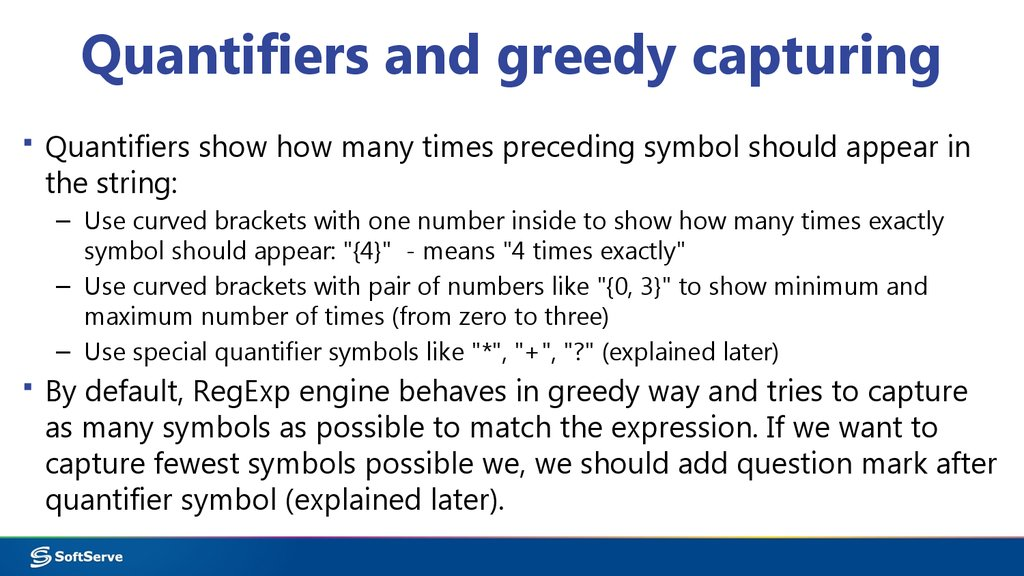 Quantifiers and greedy capturing