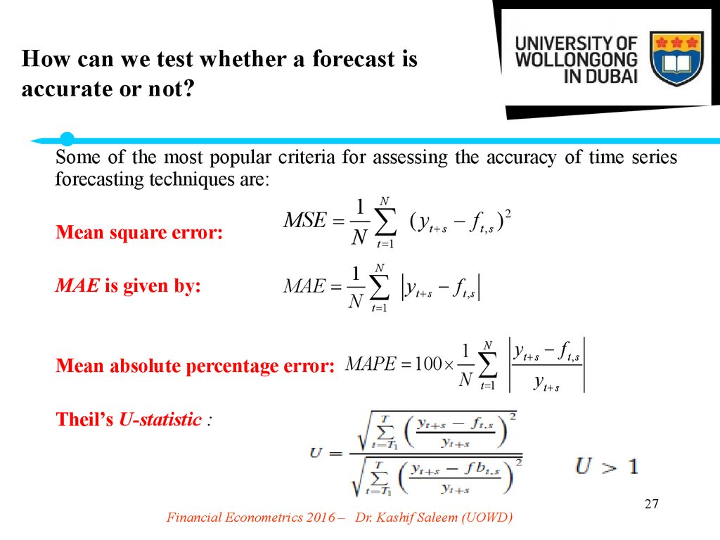 How can we test whether a forecast is accurate or not?