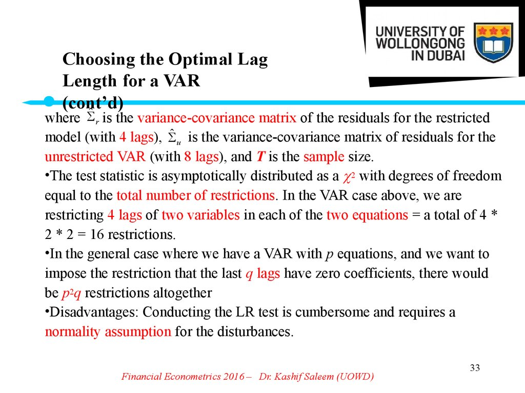 Choosing the Optimal Lag Length for a VAR (cont'd)