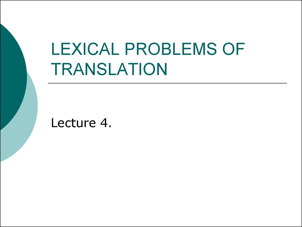 LEXICAL PROBLEMS OF TRANSLATION