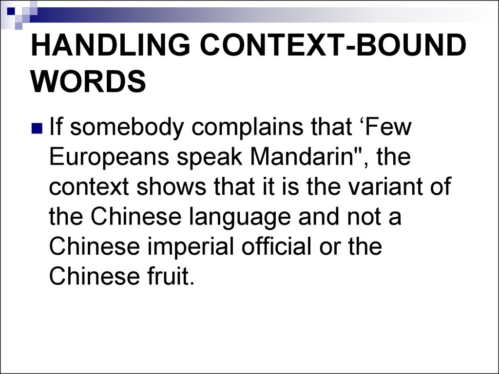 HANDLING CONTEXT-BOUND WORDS