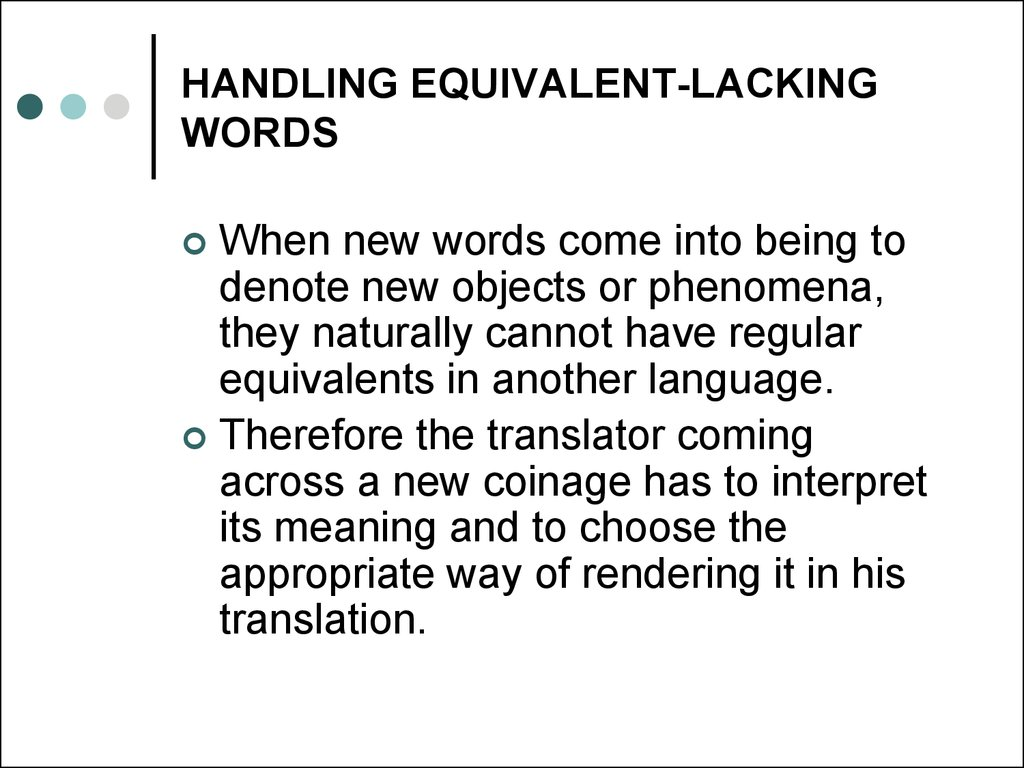 HANDLING EQUIVALENT-LACKING WORDS