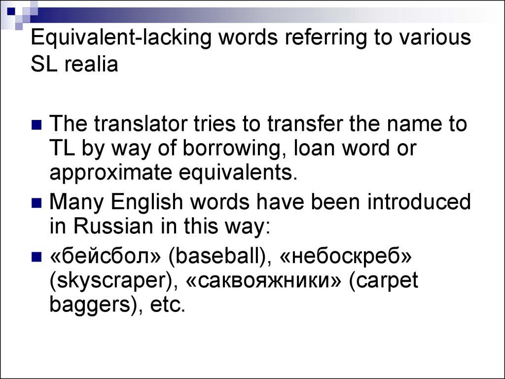Equivalent-lacking words referring to various SL realia
