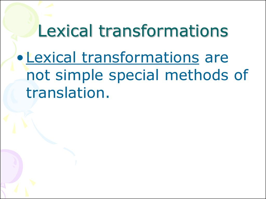 Lexical transformations