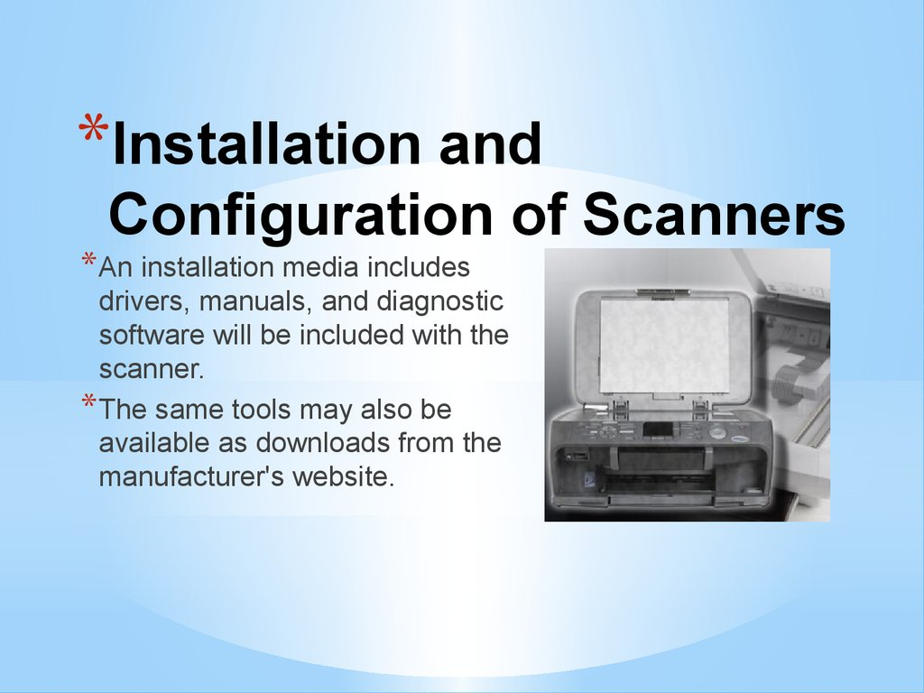 Installation and Configuration of Scanners