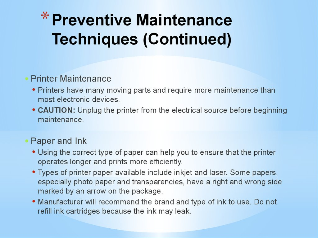 Preventive Maintenance Techniques (Continued)