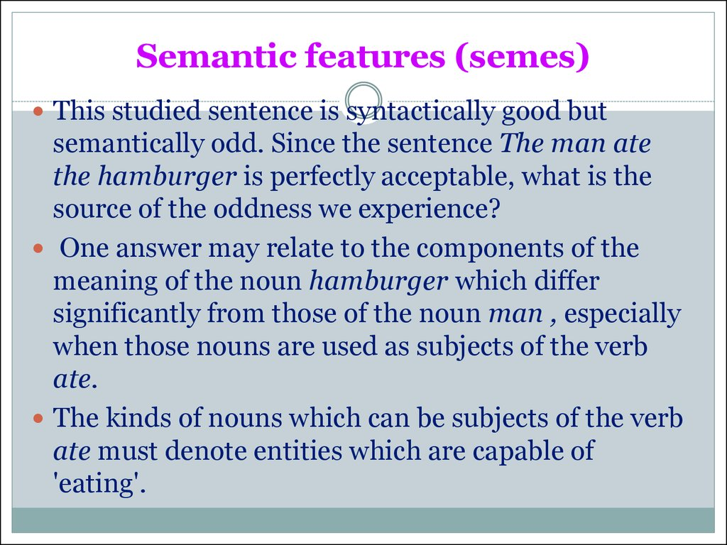 Semantic features (semes)