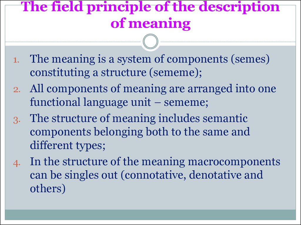 The field principle of the description of meaning