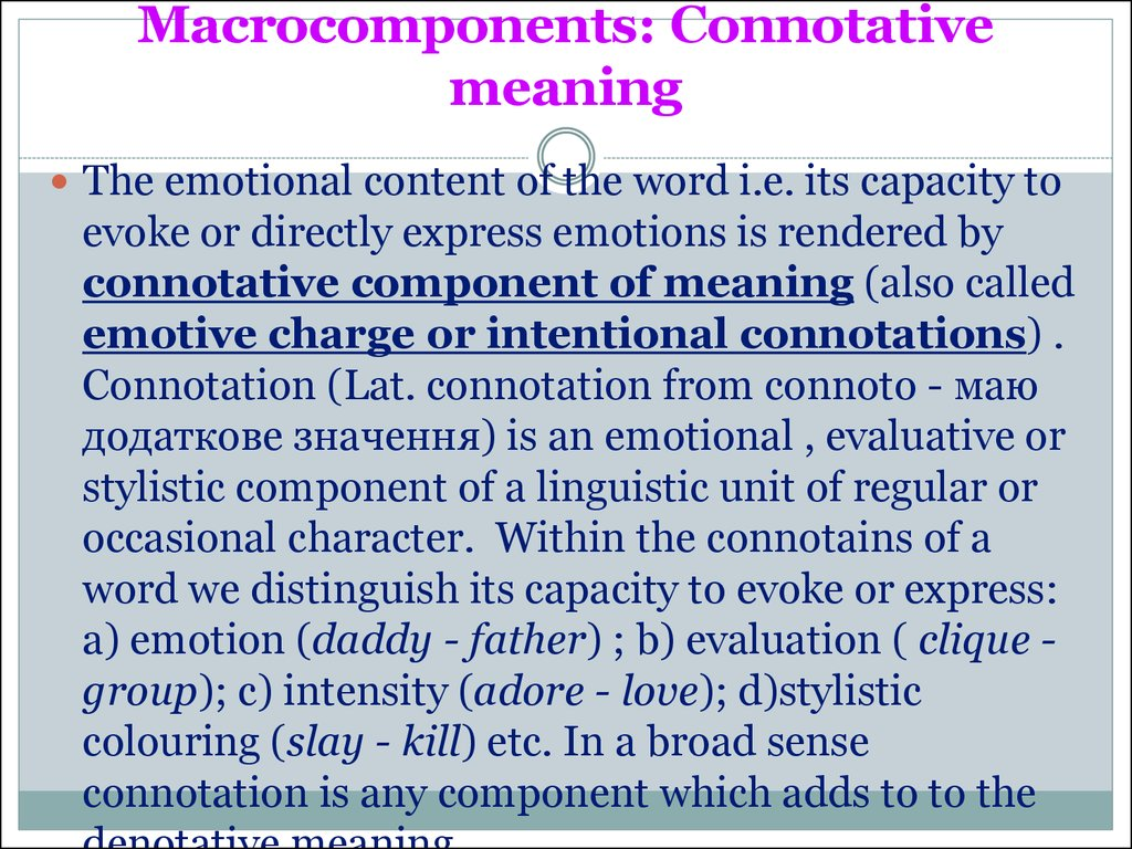 Macrocomponents: Connotative meaning