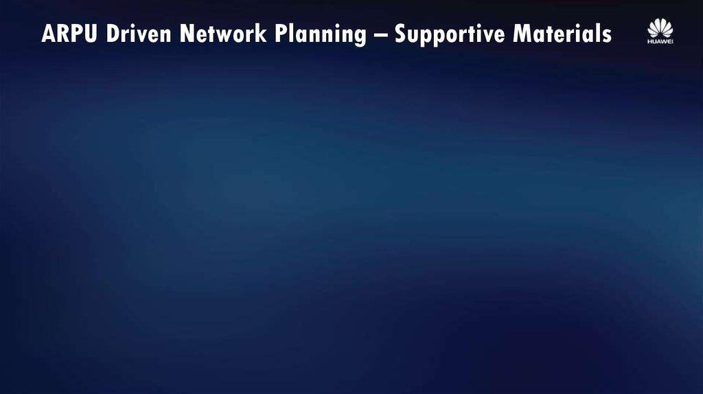 ARPU Driven Network Planning – Supportive Materials