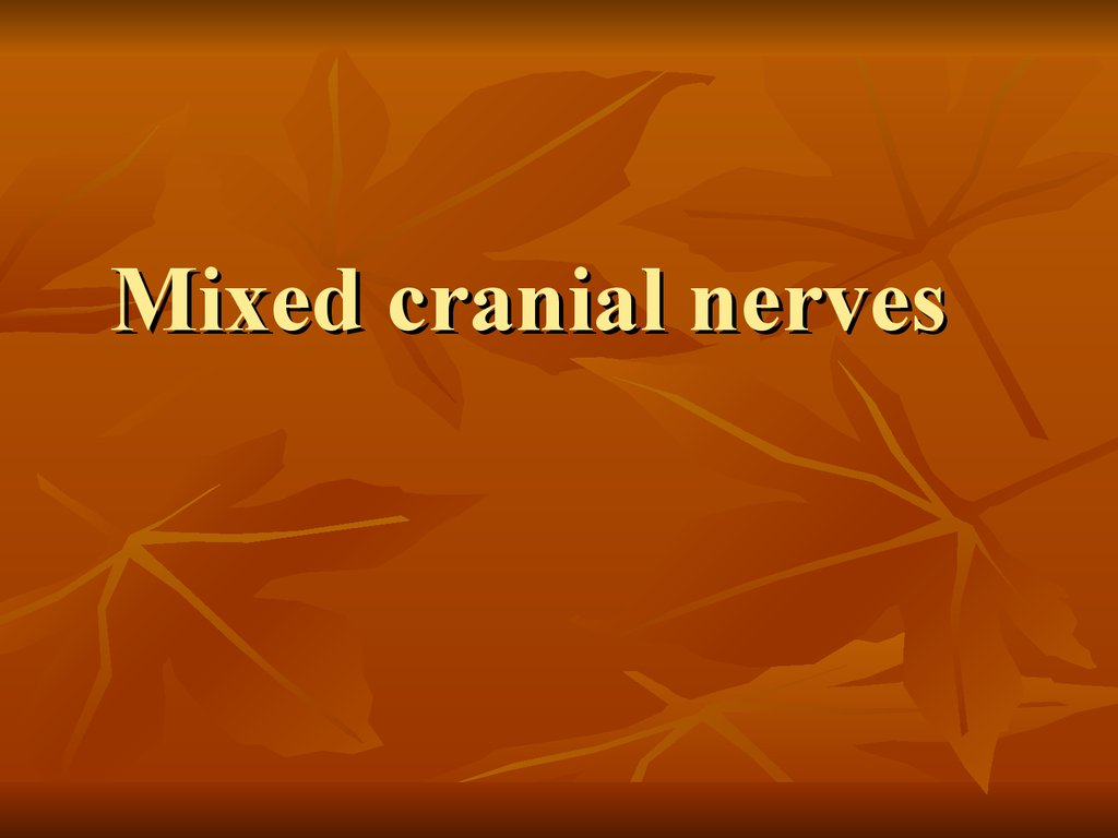 Mixed cranial nerves