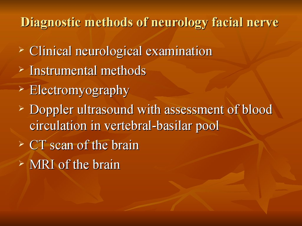 Diagnostic methods of neurology facial nerve