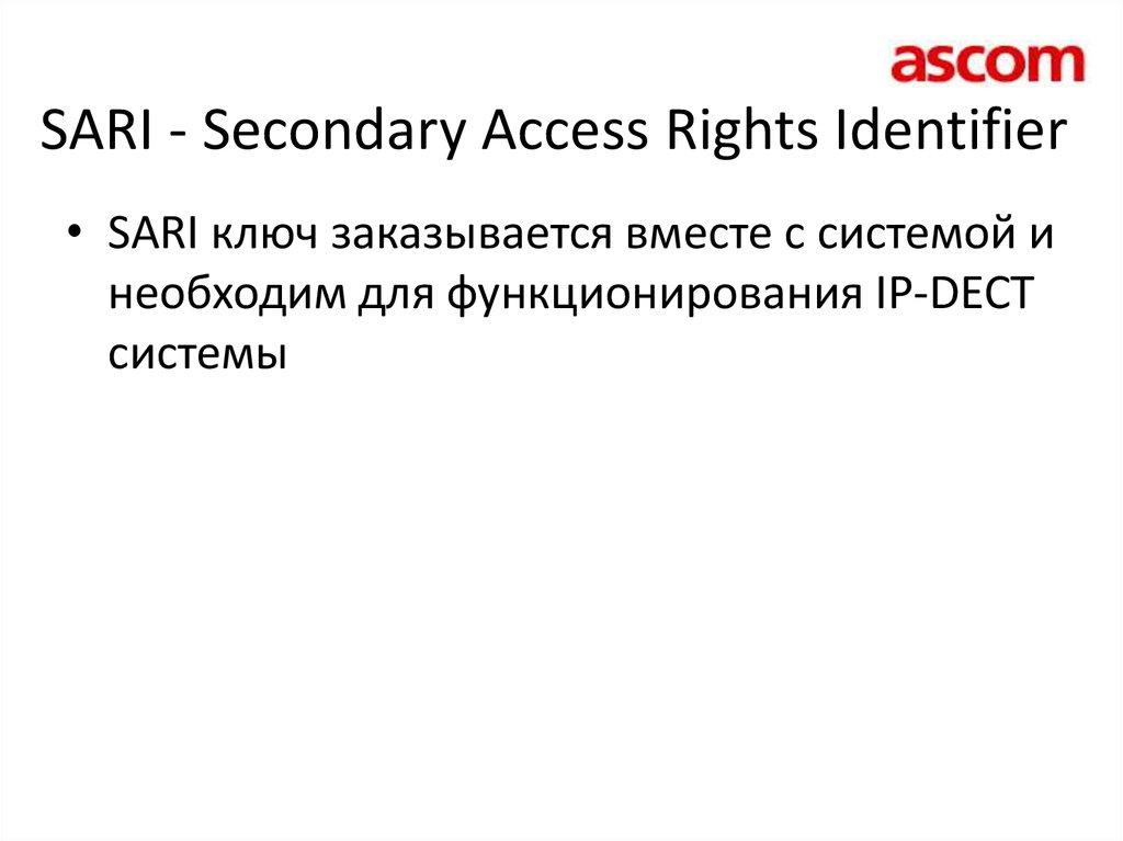 SARI - Secondary Access Rights Identifier