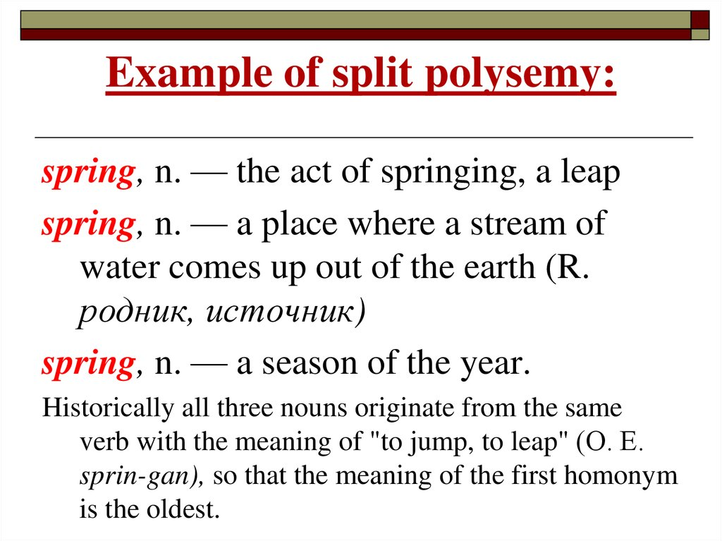 Example of split polysemy: