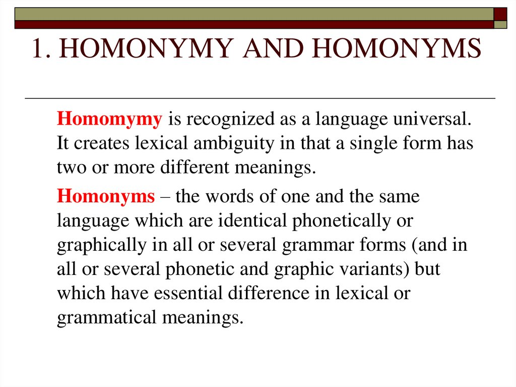 1. HOMONYMY AND HOMONYMS