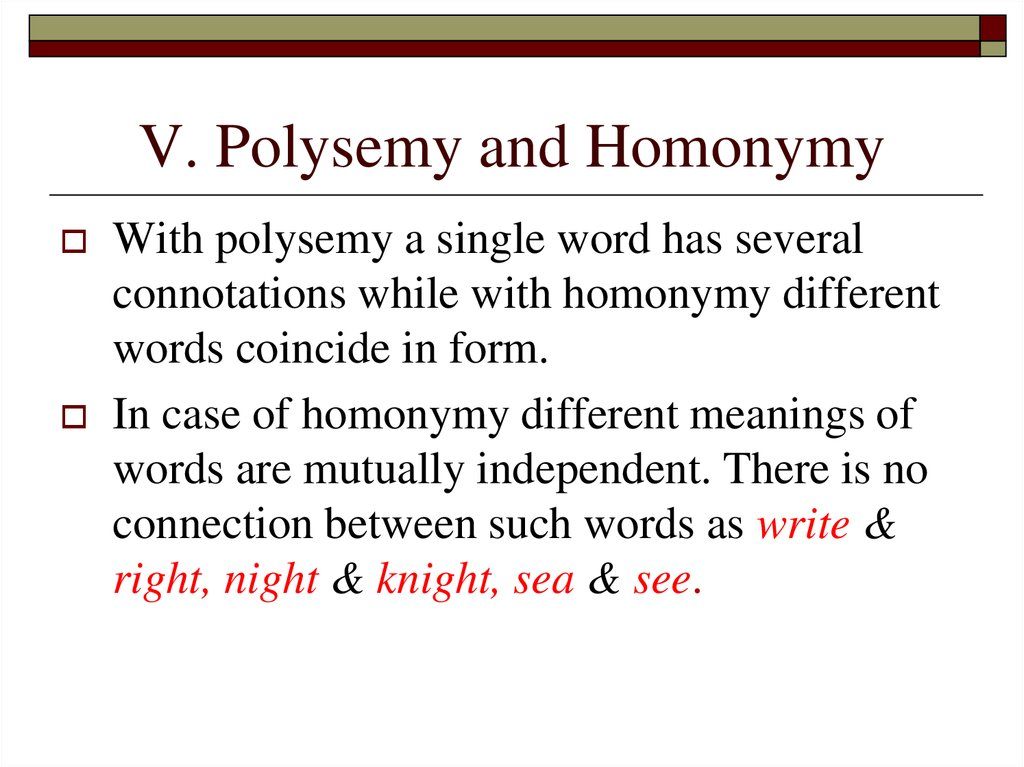V. Polysemy and Homonymy