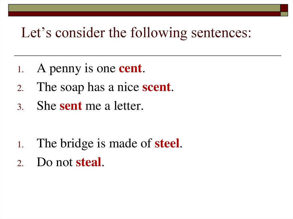 Let's consider the following sentences: