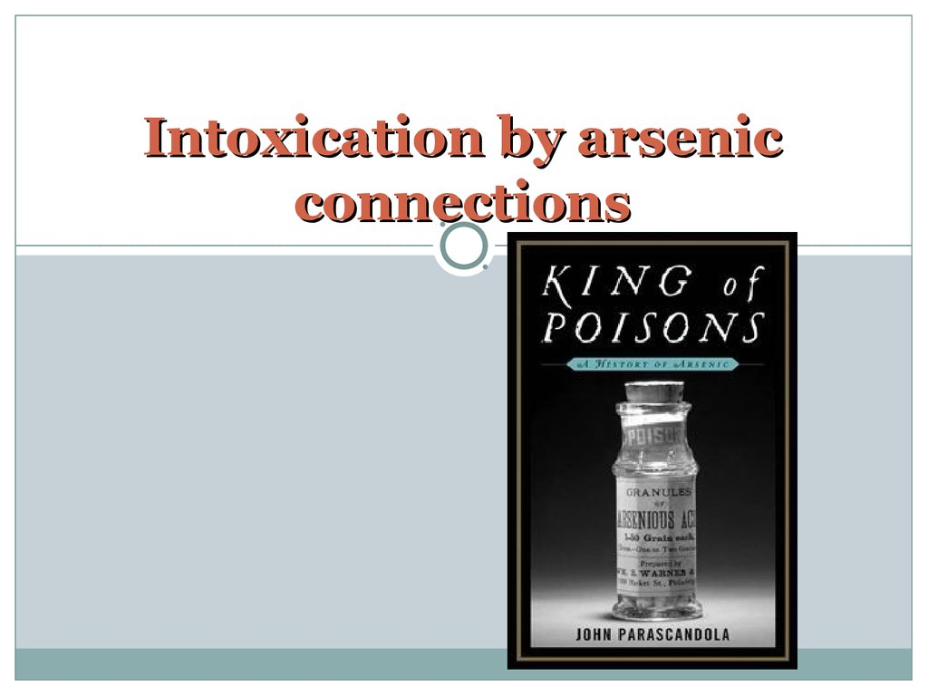 Intoxication by arsenic connections