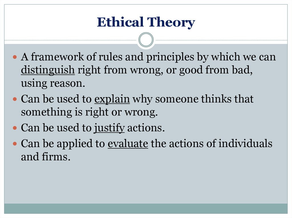 an analysis of ethics theories table 1 introduction to theories and methods  social workers have an ethical and professional responsibility to have knowledge of established and researched theories that are grounded in social work  theory table 12 overleaf provides a list of commonly used terms and their de finitions.