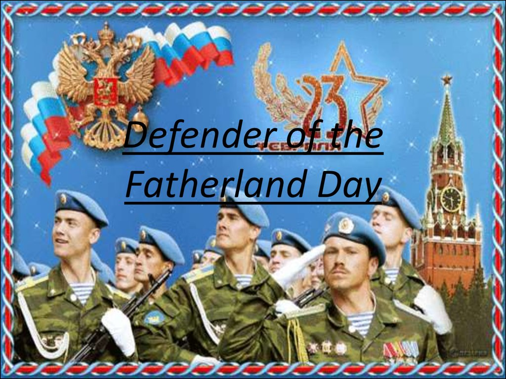 Defender of the Fatherland Day