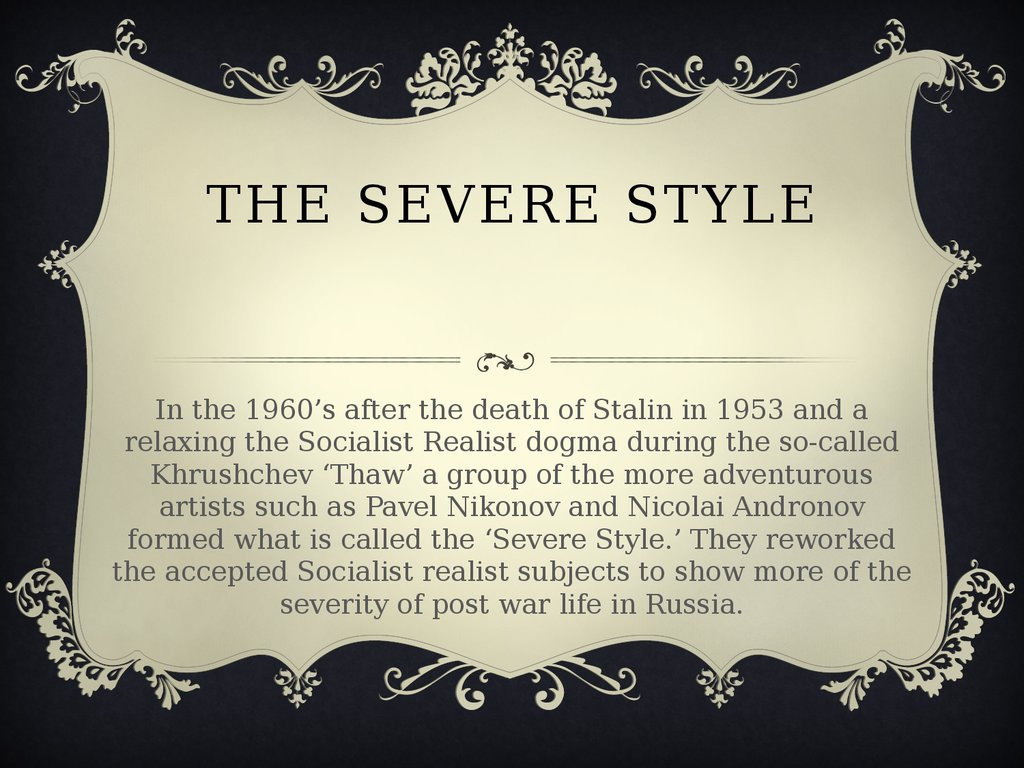 The Severe Style
